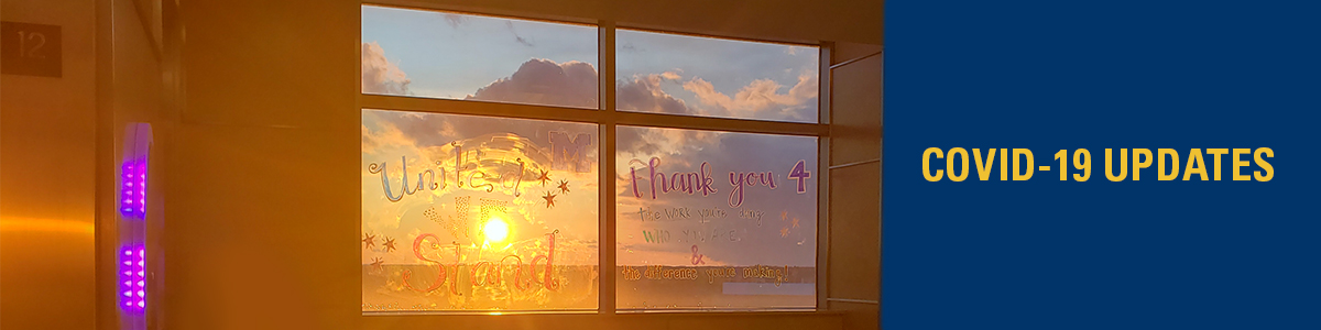 Image of the sunrise through a hospital window. Text read COVID-19: Taking Care of our Community