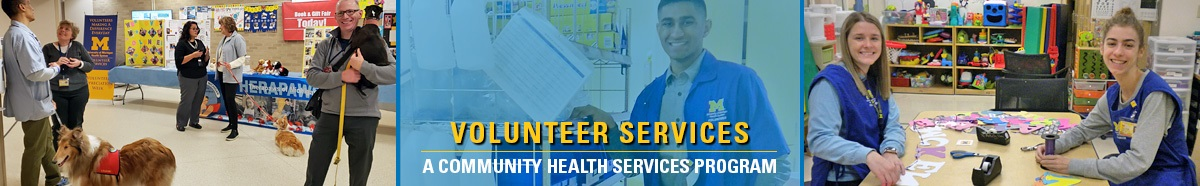 """3-picture collage overlaid with text reading """"Volunteer Services - A Community Health Services Program"""""""
