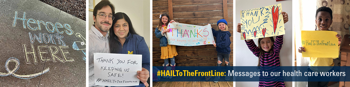 #HailToTheFrontLine: Messages to our health care workers