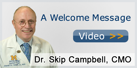 Dr. Skip Campbell, Chief Medical Officer, U-M Health System