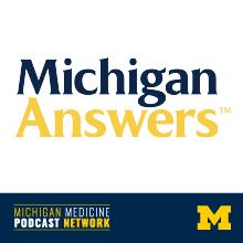 Michigan Answers Podcast