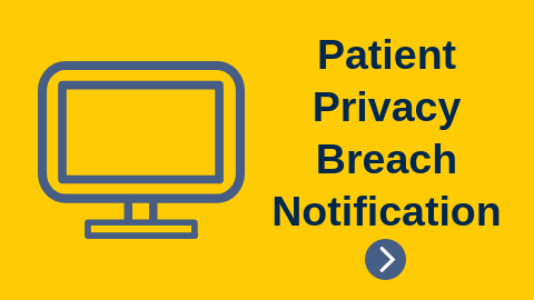 Patient Privacy Breach Notification