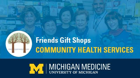 """White and yellow text reading """"Friends Gift Shops Community Health Services"""" on blue background and blue band along bottom with Michigan Medicine logo"""