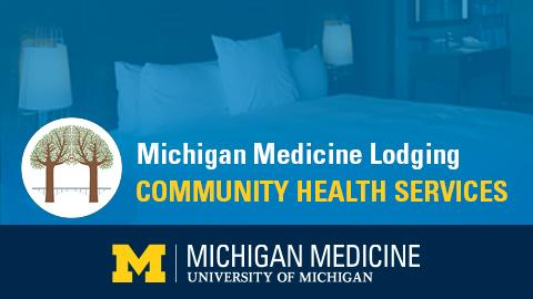 """White and yellow text reading """"Michigan Medicine Lodging Community Health Services"""" on blue background and blue band along bottom with Michigan Medicine logo"""