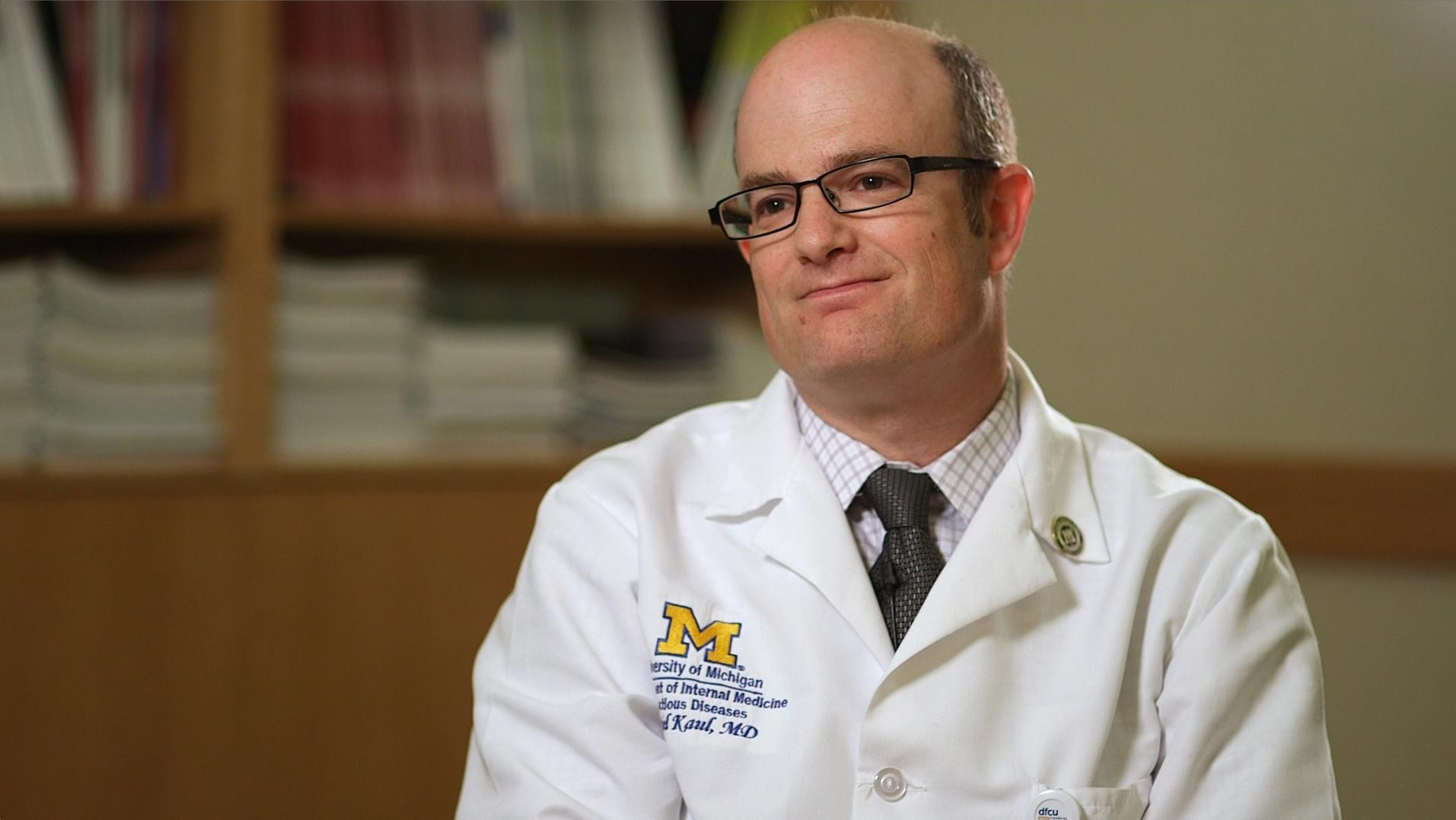 Dr. Daniel Kaul, director of the Transplant Infectious Disease Service at the University of Michigan Health System