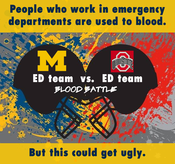 Emergency Department teams at U-M, Ohio State square off in mini Blood Battle